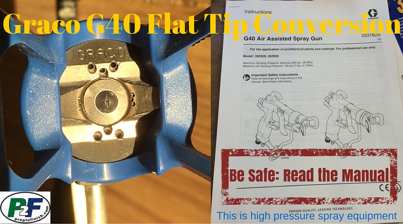 How To Convert A Graco G40 Spray Gun From Rac To Flat Tip